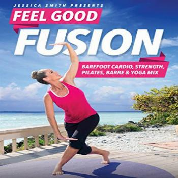 Feel Good Fusion with Jessica Smith: Barefoot Cardio,