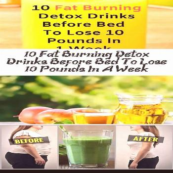 Here are 10 powerful fat burning detox drinks before bed to lose 10 pounds in a week safely.  If yo