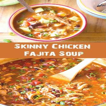 Skinny Chicken Fajita Soup, a zesty low fat, gluten free meal with an easy low carb option! I just