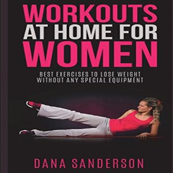 Workouts At Home For Women: Best Exercises to Lose Weight